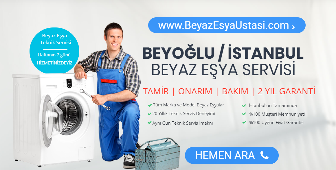 Beyoglu Beyaz Esya Servisi Istanbul Yetkili Servisler