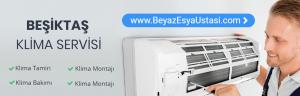 Beşiktaş Klima Servisi
