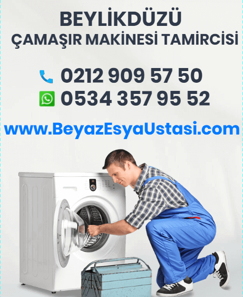 beylikdüzü çamaşır makinesi tamircisi