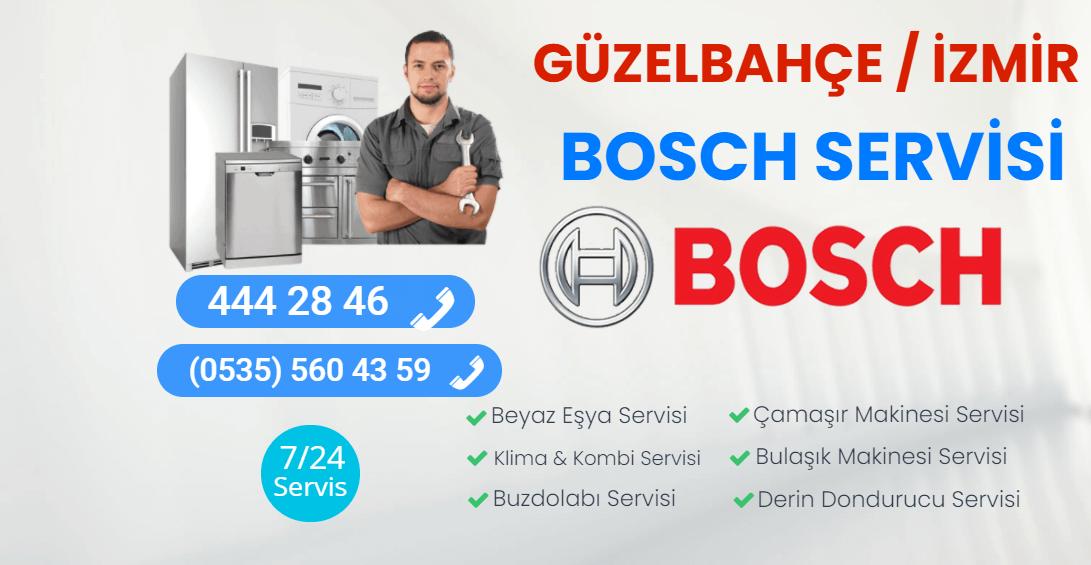 Güzelbahçe Bosch Servisi
