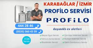 Karabağlar Profilo Servisi
