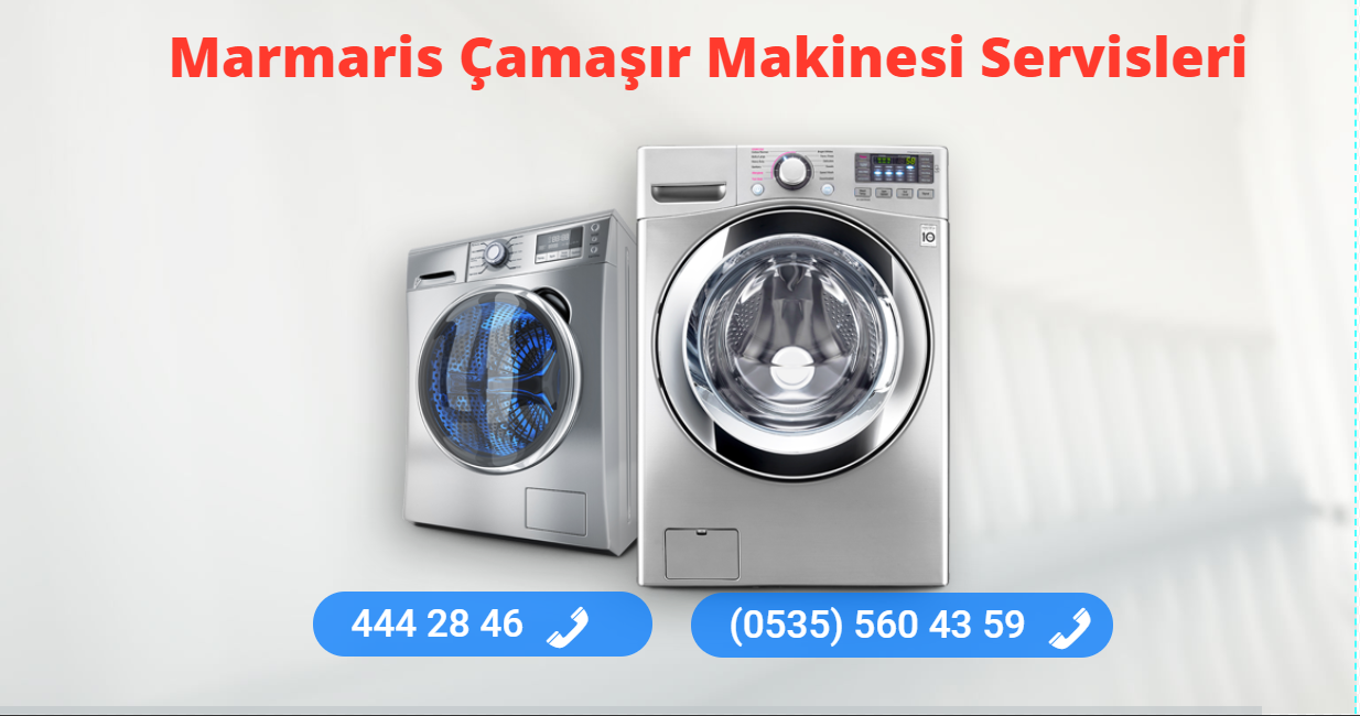 Marmaris Çamaşır Makinesi Servisleri