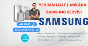 Yenimahalle Samsung Servisi