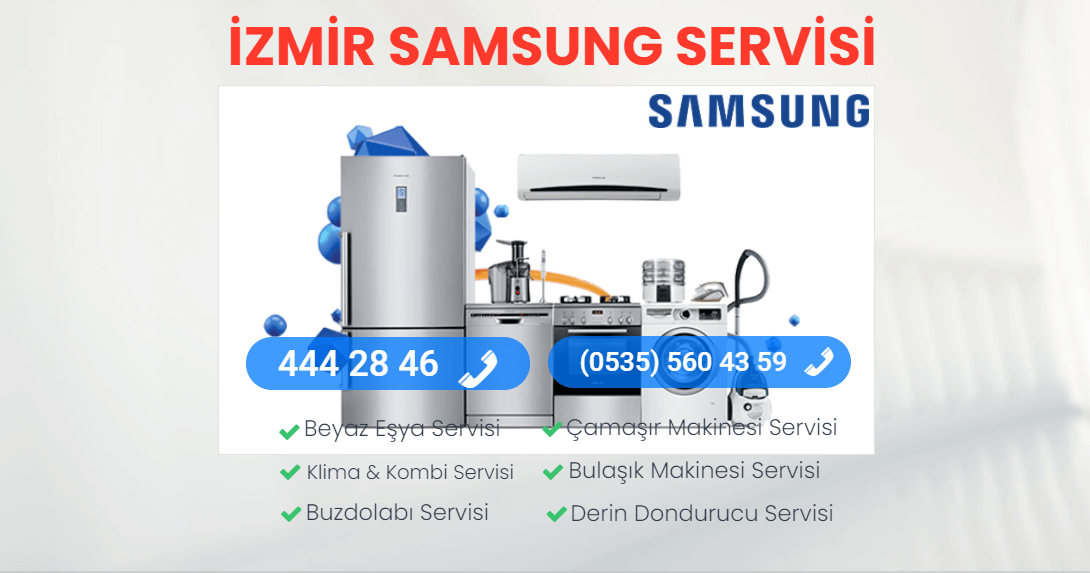 İzmir Samsung Teknik Servisi