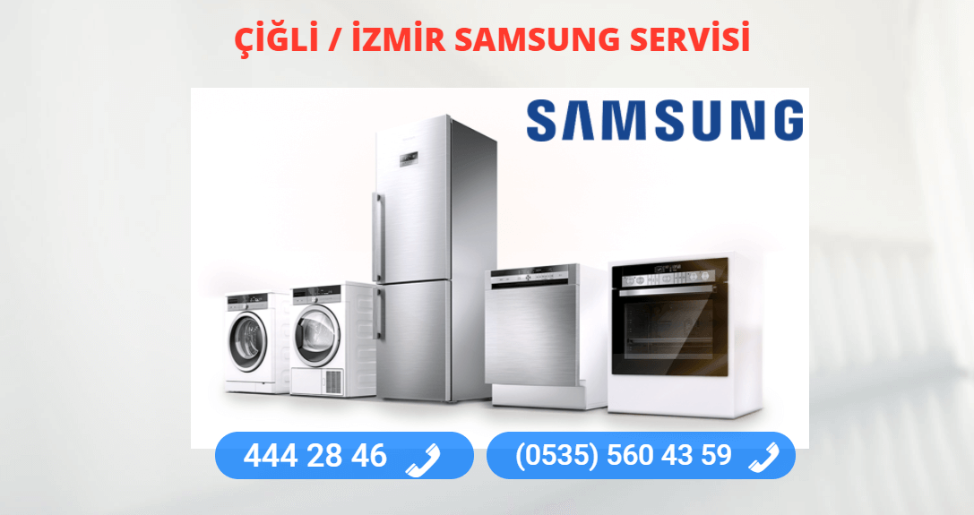 Samsung Servisi Çiğli