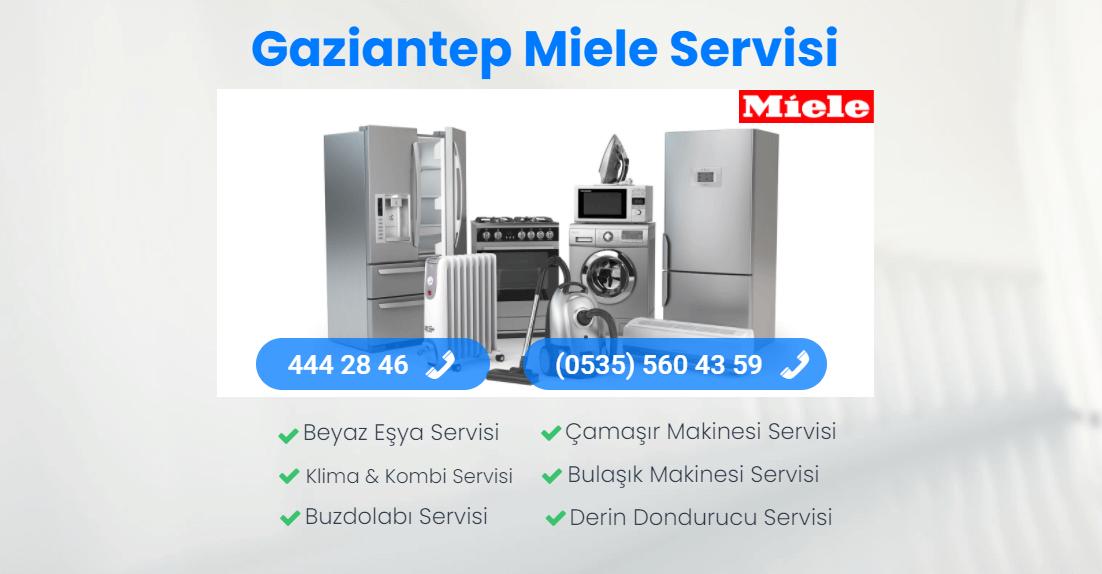 Gaziantep Miele Servisi