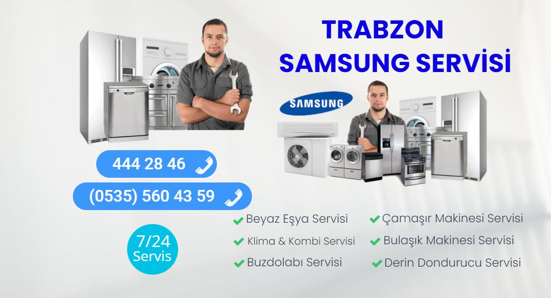 TRABZON SAMSUNG SERVİSİ