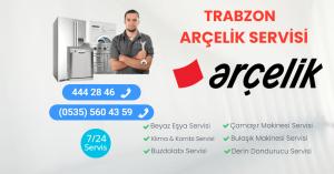 Trabzon Arçelik Servisi