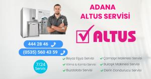 ADANA ALTUS SERVİSİ